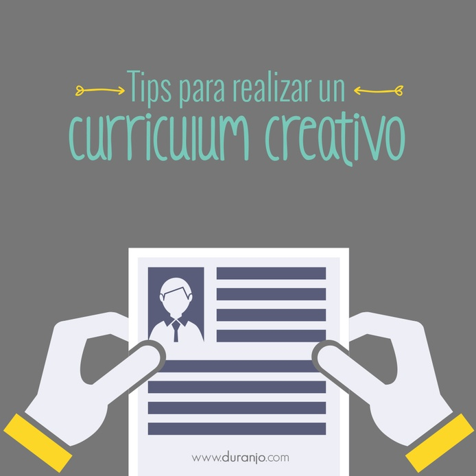 Tips para realizar un curriculum creativo