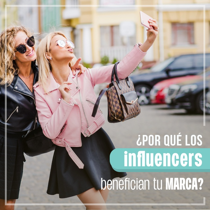 Por qué los influencers benefician tu marca